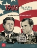 1960: The Making of the President ?>