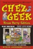 Chez Geek: House Party edition ?>