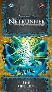 Android : Netrunner - The Valley
